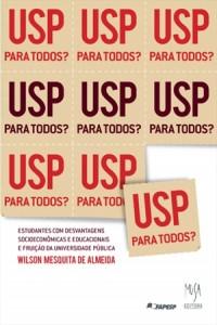 USP para todos? - Wilson Mesquita de Almeida - 208 páginas - 14x21cm - R$39,00