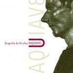 Biografia de Maquiavel – Roberto Ridolfi