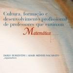Cultura, formação e desenvolvimento profissional de professores que ensinam Matemática