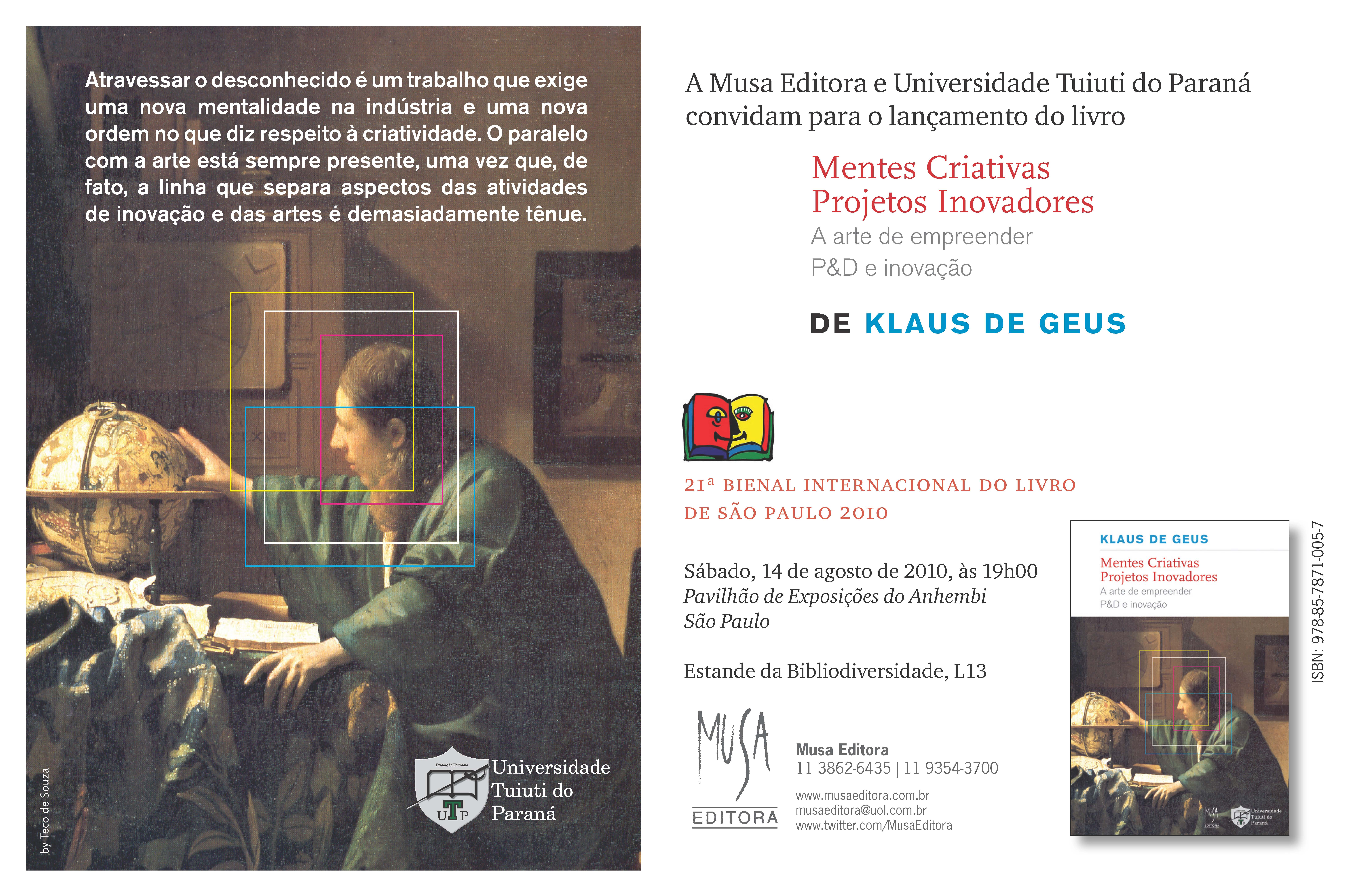 Lançamento da Musa Editora na Bienal do Livro São Paulo 2010 – Sábado, 14 de agosto: Mentes Criativas, Projetos Inovadores, de Klaus de Geus
