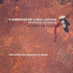 """O Humanismo em Clarice Lispector – um estudo do ser social em """"A Hora da Estrela"""""""